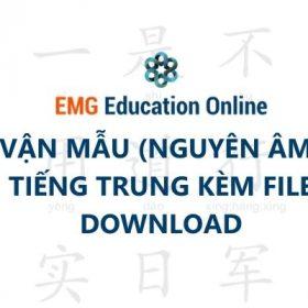 Bảng Vận Mẫu tiếng Trung cách Học nhanh dễ Nhớ Nhất