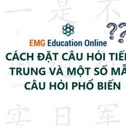 Cách đặt Câu Hỏi trong Tiếng Trung Hỏi đáp Thông thường